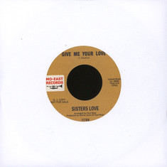 Sisters Love, The - Now Is The Time / Give Me Your Love