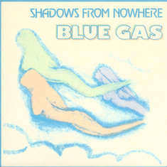 Blue Gas - Shadows From Nowhere Sky Colored Vinyl Edition