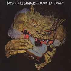 Black Cat Bones - Barbed Wire Sandwich