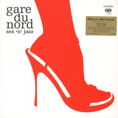 Gare Du Nord - Sex 'N' Jazz (Expanded) White Vinyl Edition