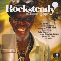 V.A. - Rocksteady - The Roots Of Reggae