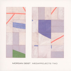 Morgan Geist - Megaprojects Two