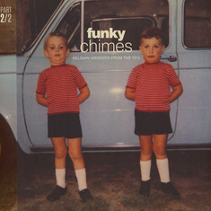 V.A. - Funky Chimes: Belgian Grooves From The 70s Part 2