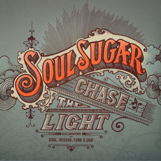 Soul Sugar - Chase The Light